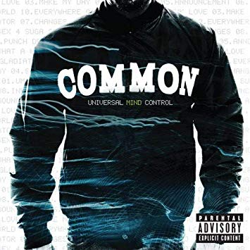 Common – Universal Mind Control ~ Review