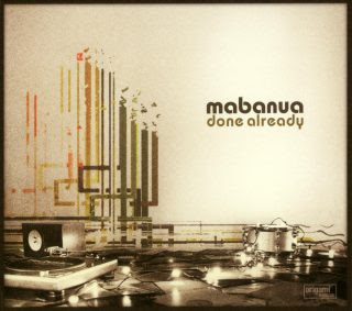 Mabanua – Done Already Review