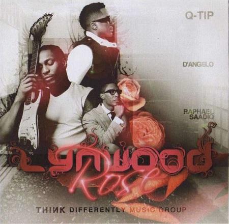 Q-Tip, D'Angelo and Raphael Saadiq – Lynwood Rose (Download)