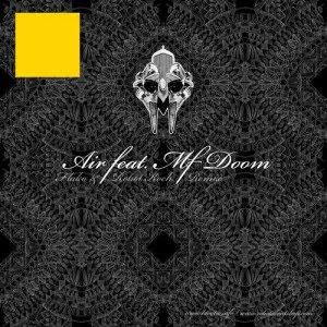 Dabrye feat Doom – Air (fLako & Robot Koch Remix)
