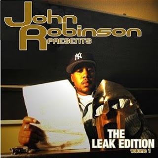 John Robinson Presents The Leak Edition Vol. 1