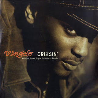 D'angelo – Cruisin' (God May Be Funky Remix)