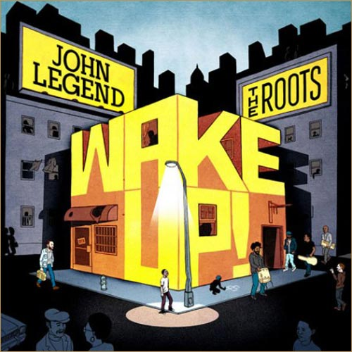 2 tracks from John Legend x The Roots – Wake Up!