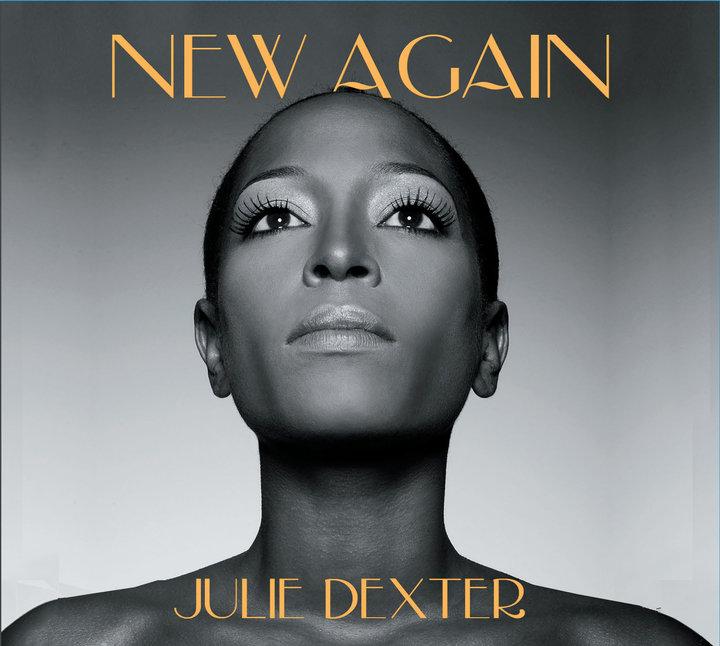 Julie Dexter – New Again