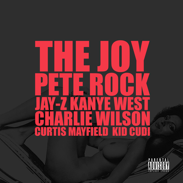 Kanye West – The Joy ft. Jay-Z, Charlie Wilson, Curtis Mayfield, Kid Cudi (prod by Pete Rock)