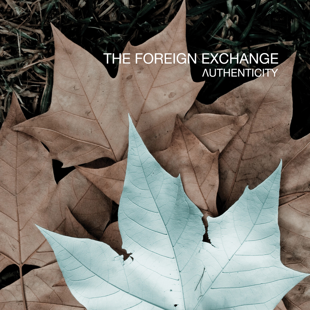 Foreign Exchange – Authenticity Album Review