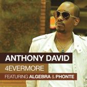 Anthony David – 4EVERMORE BTS