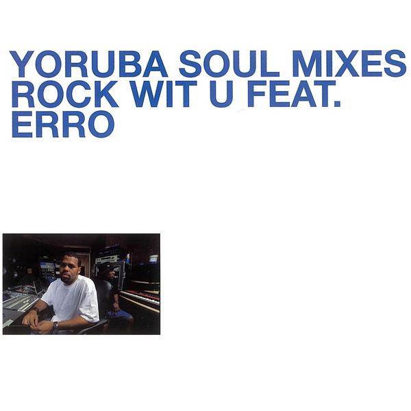 BBE RErelease – Yoruba Soul Mixes: DJ Jazzy Jeff – Rock Wit U Feat Erro
