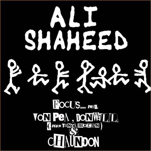 Focus – Homage To Ali Shaheed Ft Von Pea, Donwill & Chaundon