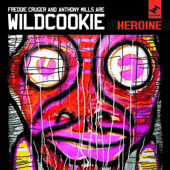 Wldcookie (Freddie Cruger x Anthony Mills ) – Heroine (Download)