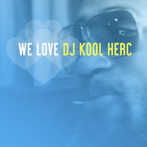 Saturn Never Sleeps Presents We Love DJ Kool Herc (Compilation)