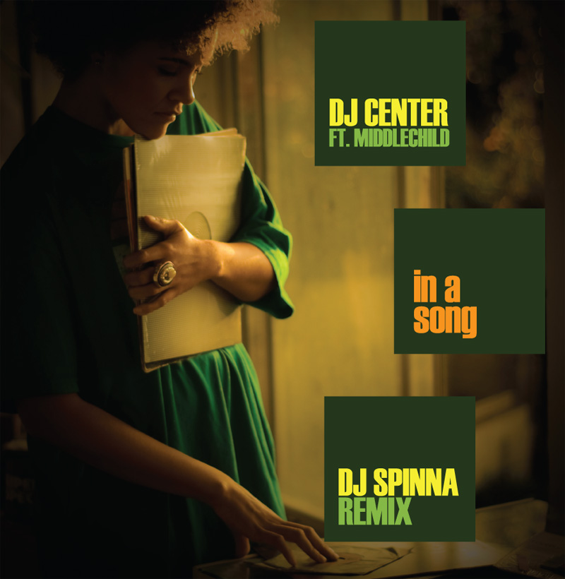 DJ Center – In a Song (DJ Spinna Back From The Future Remix) feat. Middlechild