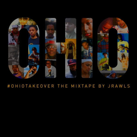 J Rawls – OhioTakeOver the Mixtape