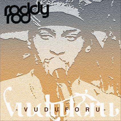 Roddyrod vs. D'Angelo's Voodoo