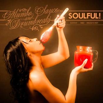 Soulful! – Mumbo Sauce & Drumbreaks