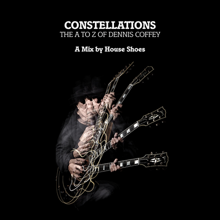 House Shoes – Constellations (Dennis Coffey Mix)
