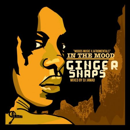 Moods Music x Afromentals – Ginger Snaps!