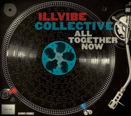Illvibe Collective – All Together Now