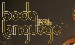 Body Language – Social Studies (Bonus Edition)