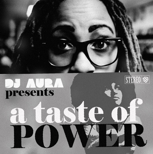 DJ AURA presents A TASTE OF POWER