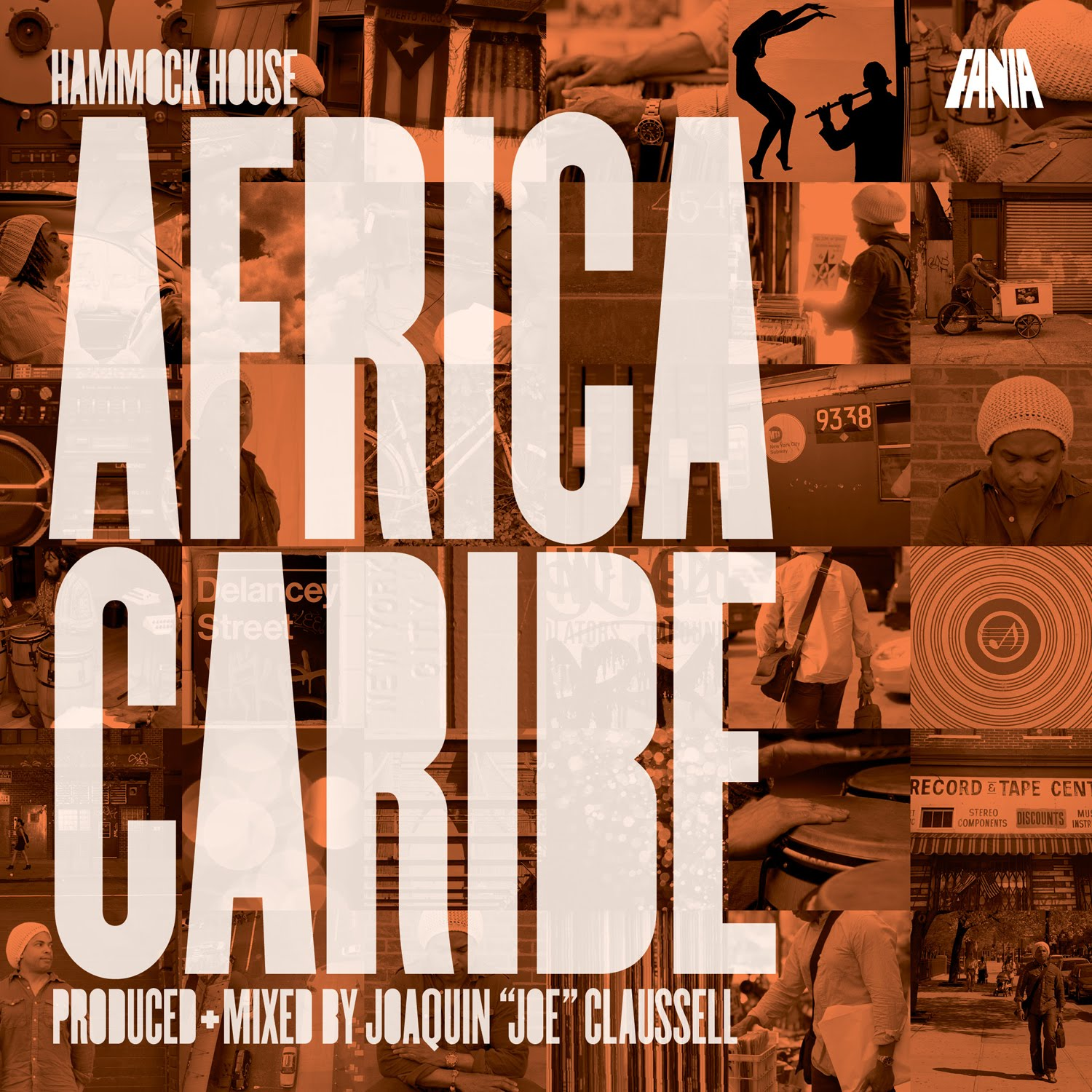 "Hammock House – Africa Caribe – Produced & Mixed by Joaquin ""Joe"" Claussell"
