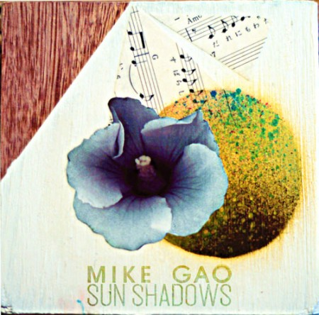 Mike Gao - Sun Shadows