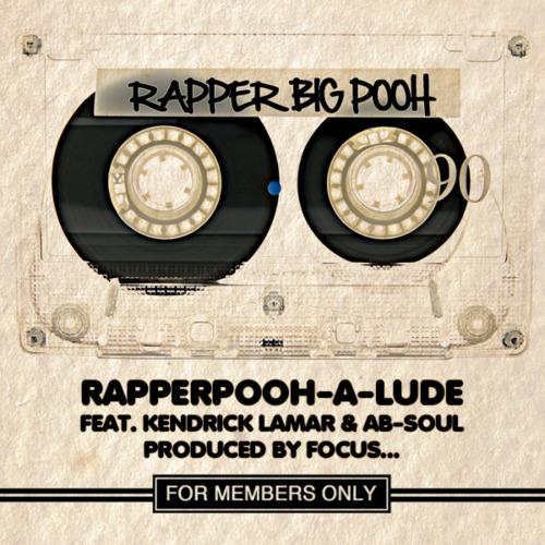 Rapper Big Pooh – RapperPooh-A-Lude featuring Kendrick Lamar & Ab-Soul