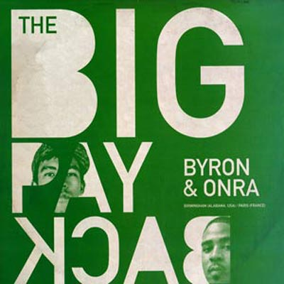 Byron the Aquarius & Onra – The Big Payback (Free D/L)