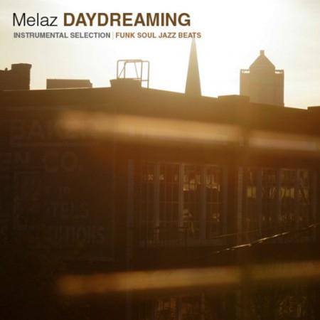 Melaz – Daydreaming (Compilation) (Download)