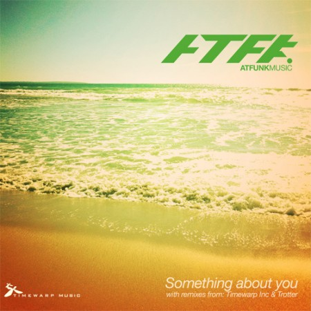 Atfunk – Something about you (Downtempo edit)