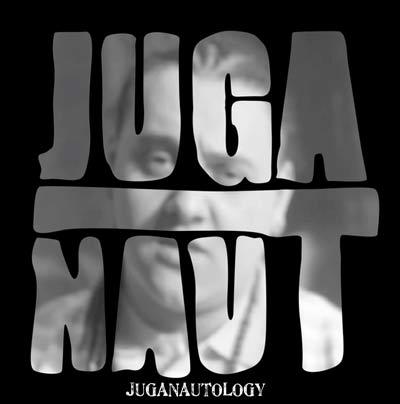 Juga-Naut – JUGANAUTOLOGY