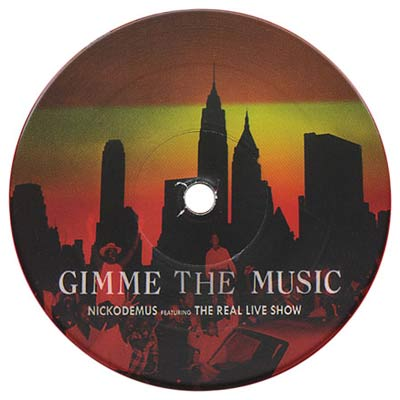 Nickodemus – Gimme the Music feat The Real Live Show