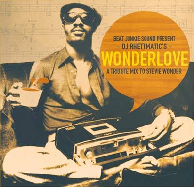 DJ Rhettmatic – WonderLove (A Tribute Mix to Stevie Wonder)