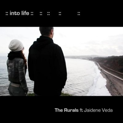The Rurals Feat. Jaidene Veda – Into Life