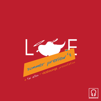 Tai Allen (Vicelounge) – Love Music (Summer Preview)