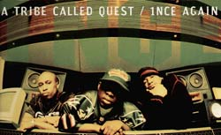 A Tribe Called Quest – 1nce Again (J Finesse Remix)