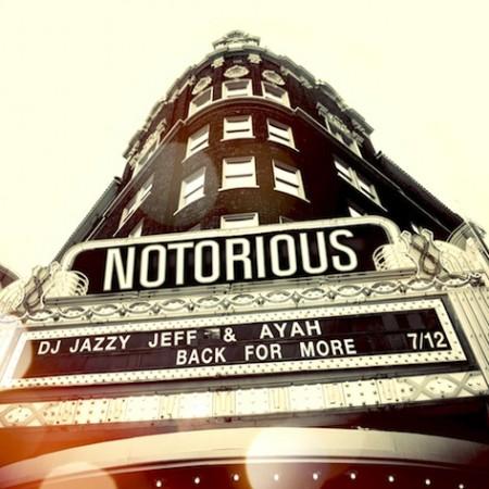 DJ Jazzy Jeff x Ayah – Notorious (Download)