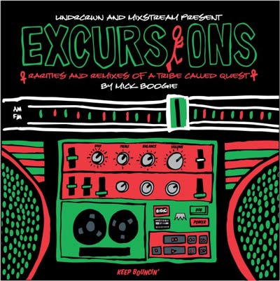 Mick Boogie – Excursions: Rarities and Remixes of A Tribe Called Quest