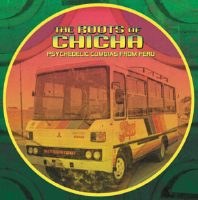 The Roots of Chicha Mini Mix
