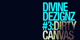 Floyd the Locsmif – Divine Dezignz #3: Dirty Canvas