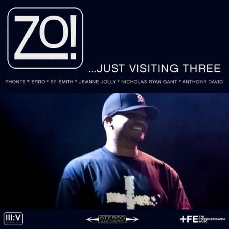 Zo! – …Just Visiting Three [Download]