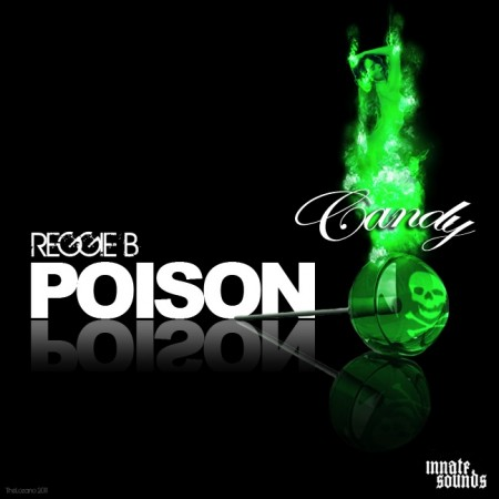 Reggie B – Poison Candy (Download)