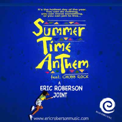 Eric Roberson – Summer Time Anthem (Salah Ananse House In The Park Remix)