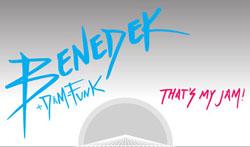 Benedek – That's My Jam! feat Dam-Funk