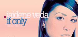Jaidene Veda – If Only (Elle Stilnovo Remix)