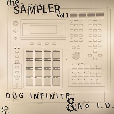 Late Pass #76: Dug Infinite & No I.D. – The Sampler Vol.1 (2002) (Download)