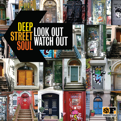 Deep Street Soul – Look Out, Watch Out
