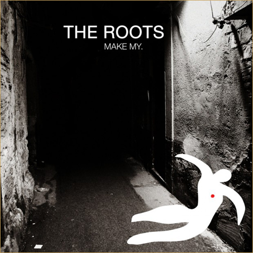The Roots – Make My feat Big K.R.I.T.
