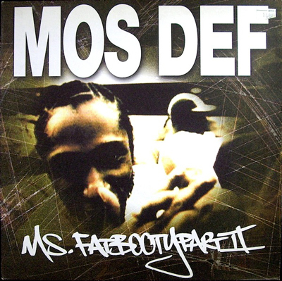 Late Pass #74: Mos Def – Ms. Fat Booty (DJ Spinna Remix)