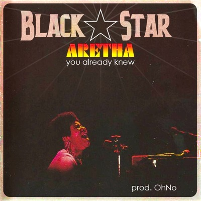 Black Star – You Already Knew (prod Oh No) (Download)